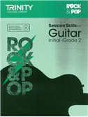 Trinity College London: Rock and Pop Session Skills For Guitar, Initial Grade 2 (Book/CD)