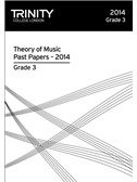 Trinity College London: Theory Past Papers 2014 - Grade 3