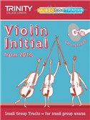 Trinity College London: Small Group Tracks - Initial Violin (Book/CD)