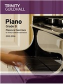 Trinity Guildhall: Piano Grade 8 - Pieces And Exercises 2012-2014