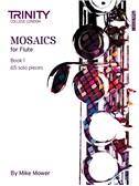 Trinity College London: Mosaics - Flute Book 1 (Initial-Grade 5)