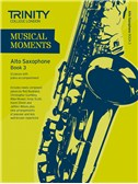 Trinity College London: Musical Moments - Alto Saxophone Book 3