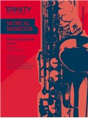 Trinity College London: Musical Moments - Tenor Saxophone Book 4