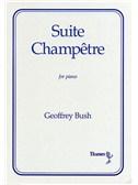 Geoffrey Bush: Suite Champetre