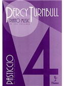 Percy Turnbull: Piano Music Volume 4 Pasticcio On A Theme Of Mozart