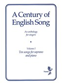 A Century Of English Song - Volume I