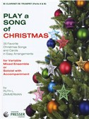 Play A Song Of Christmas - Variable Mixed Ensemble Or Solo With Accompaniment (Clarinet/Trumpet)