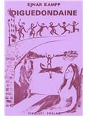 Ejnar Kampp: Diguedondaine (Songbook)