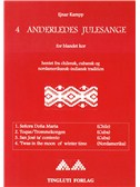 Ejnar Kampp: 4 Anderledes Julesange (SATB). Sheet Music