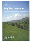Tim Knight: Requiem Aeternam
