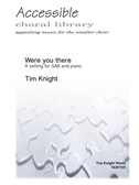 Tim Knight: Were You There When They Crucified My Lord?