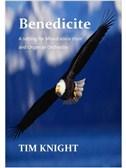 Tim Knight: Benedicite