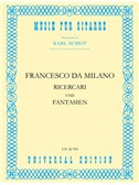 Francesco Canova da Milano: Ricercari Und Fantasien