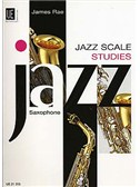 James Rae: Jazz Scale Studies (Saxophone)