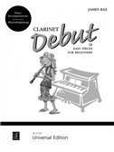James Rae: Clarinet Debut – 12 Easy Pieces for Beginners (Piano Accompaniments)