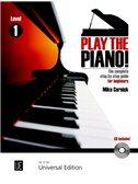 Mike Cornick: Play The Piano! - The Complete Step-By-Step Guide For Beginners