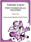 Antonio Lauro: Two Venezuelan Waltzes