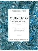 Enrique Granados: Quinteto En Sol Menor