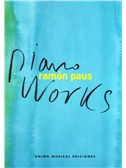 Ram�n Paus: Piano Works. Sheet Music