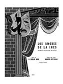 Manuel De Falla: Los Amores De La Ines