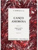 Montsalvatge: Canco Amorosa