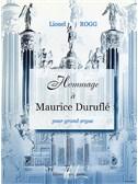 Lionel Rogg: Hommage A Maurice Durufle