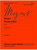 Wolfgang Amadeus Mozart: Rondo A Minor K 511 (Original Edition and Facsimile)