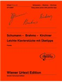 Urtext Primo Vol. 4: Schumann - Brahms- Kirchner -  Easy Piano Pieces With Practice Tips