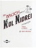 Max Bruch Opus 47: Kol Nidrei