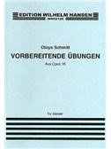 Aloys Schmitt: Vorbereitende Ubungen Op.16