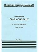 Jean Sibelius: Le Pin Solitaire (Cinq Morceaux) Op.75 No.2
