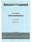 Jean Sibelius: Five Pieces Op.85 No.2 'Oeillet'