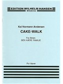 Kai Norman Anderson: Cake-walk (Den Kaere Familie)
