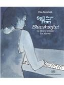 Finn Kornebæk: Spil Klaver Med Finn - Blueshæftet (Piano Tutor)