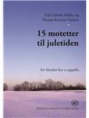 Thomas Kristian Nielsen: 15 Motetter Til Juletiden (SATB)