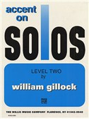 William Gillock: Accent On Solos - Level Two