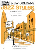 William Gillock: Still More New Orleans Jazz Styles