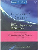 Teachers' Choice: Selected Piano Repertory & Studies 2011-2012 (Grades 1, 2 & 3)