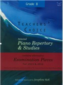 Josephine Koh: Teachers' Choice Piano Repertory 2015-2016 Grade 8