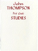 John Thompson's Modern Course For Piano: First Grade Studies