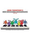 John Thompson's Meest Eenvoudige Pianoleergang: Deel Een