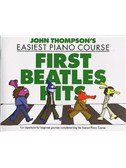 John Thompson's Easiest Piano Course: First Beatles Hits