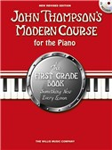 John Thompson's Modern Course First Grade - Book/CD (2012 Edition)