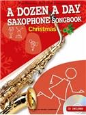 A Dozen A Day Saxophone Songbook: Christmas (Book/CD)