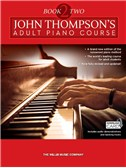 John Thompson's Adult Piano Course: Book Two (Book/Audio Download)