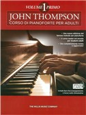 John Thompson: Corso Di Pianoforte Per Adulti (Libro/Download Card)