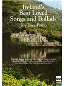 Ireland's Best Loved Songs And Ballads For Easy Piano