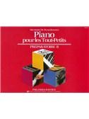 James Bastien: Piano Pour Les Tout-Petits - Preparatoire B