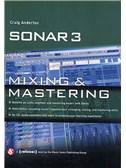 Sonar 3: Mixing And Mastering