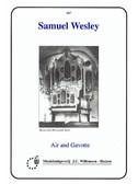 Samuel Wesley: Air And Gavotte